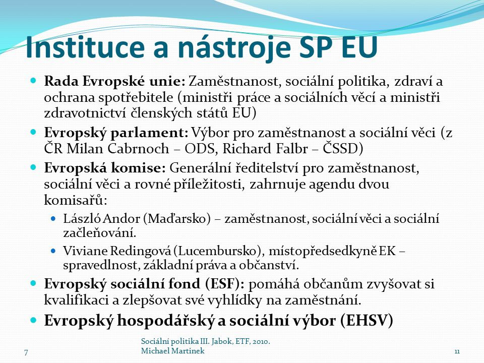 Instituce a nástroje SP EU