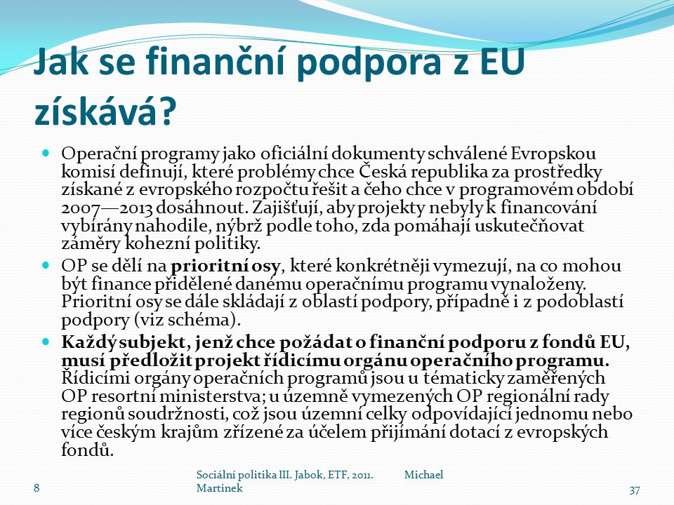Jak se finanční podpora z EU získává