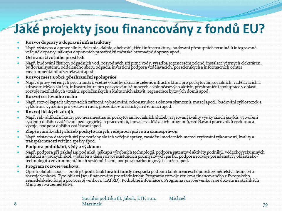 Jaké projekty jsou financovány z fondů EU