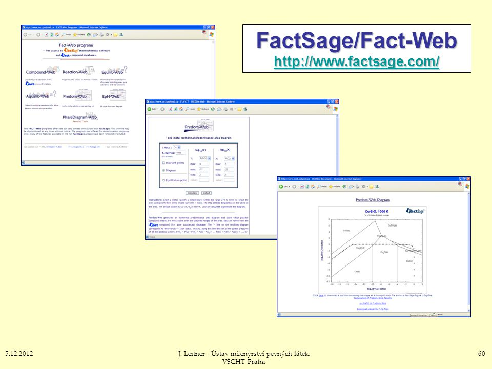 FactSage/Fact-Web http://www.factsage.com/