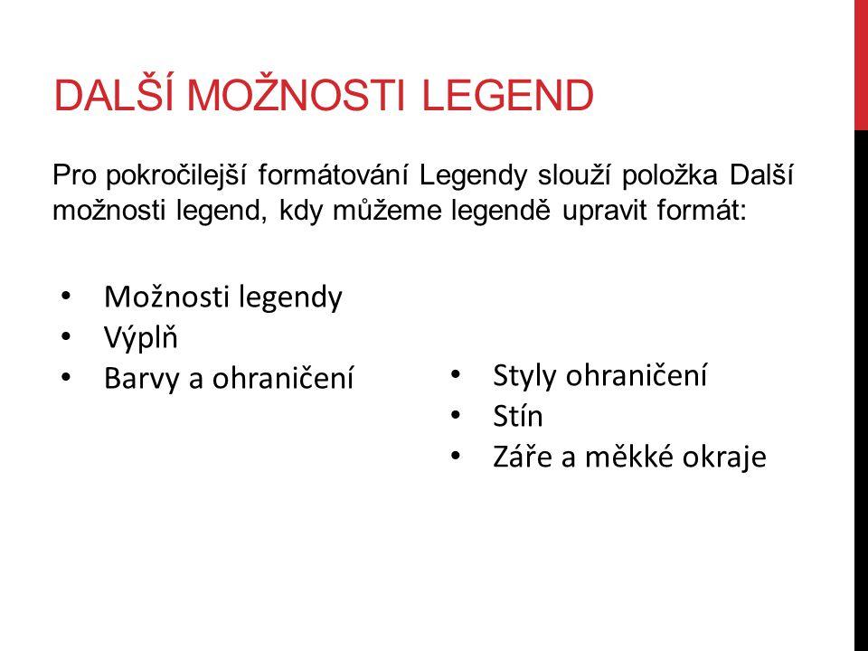 Další možnosti legend Možnosti legendy Výplň Barvy a ohraničení