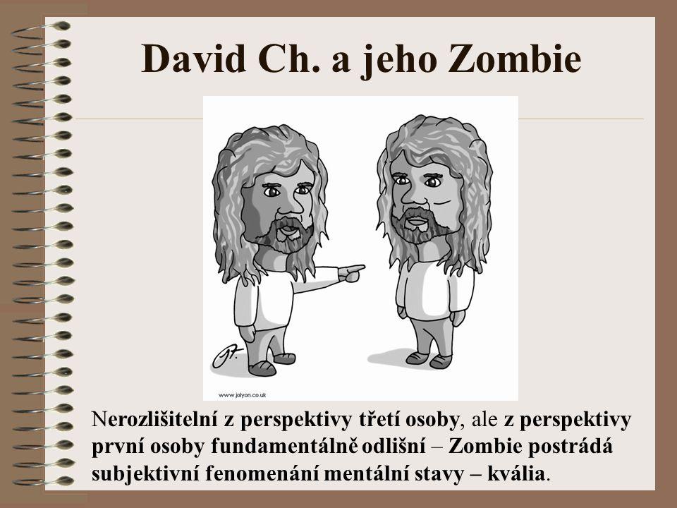 David Ch. a jeho Zombie