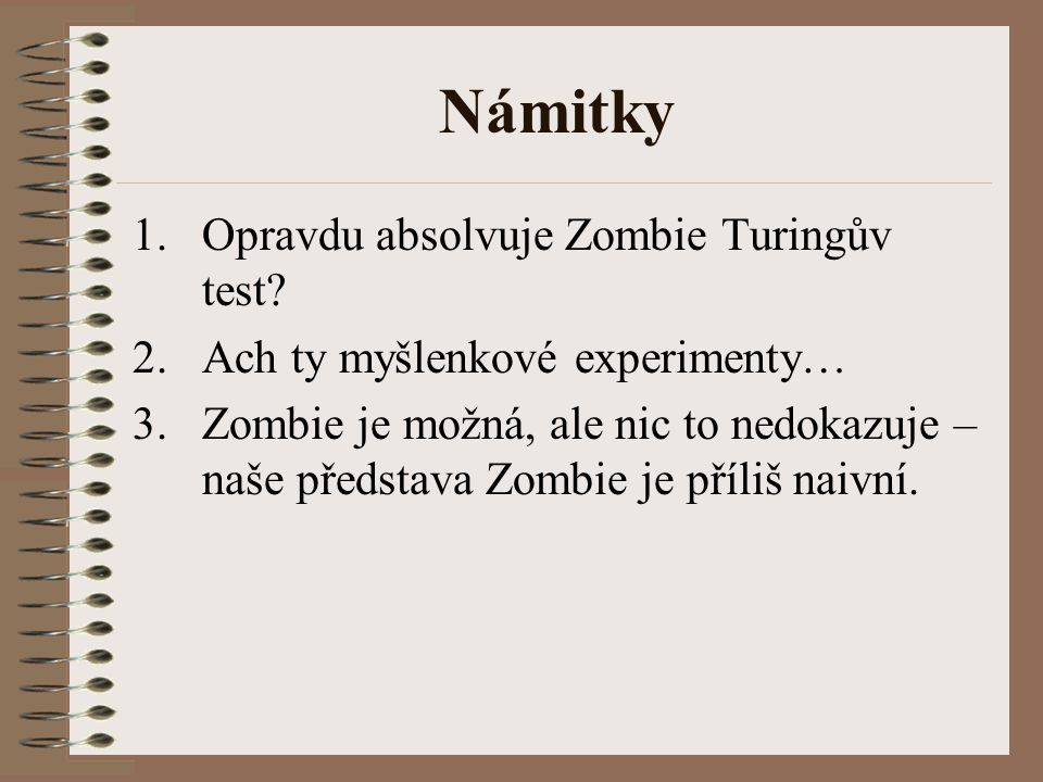 Námitky Opravdu absolvuje Zombie Turingův test