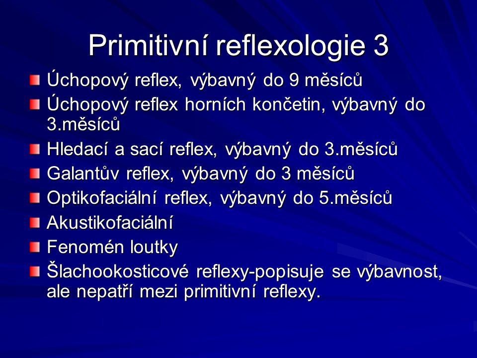 Primitivní reflexologie 3