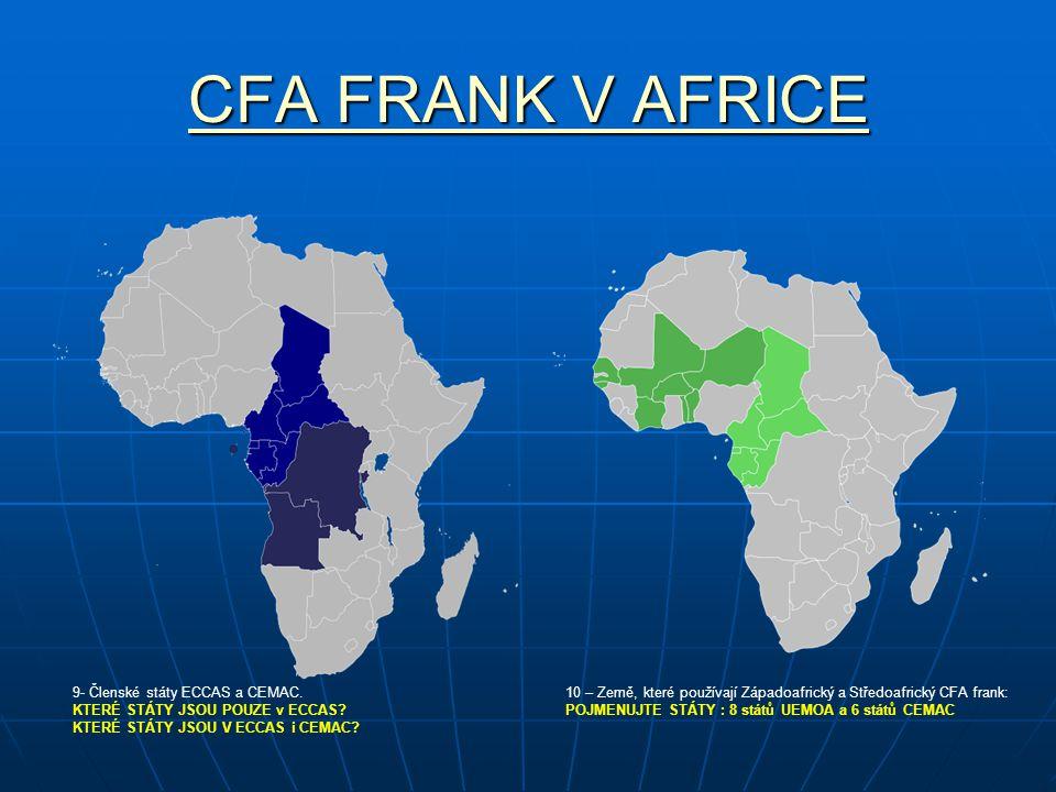 CFA FRANK V AFRICE 9- Členské státy ECCAS a CEMAC.