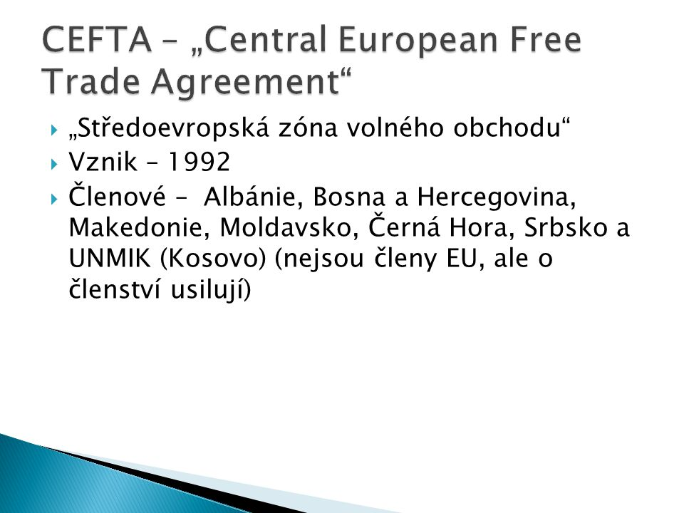"CEFTA – ""Central European Free Trade Agreement"