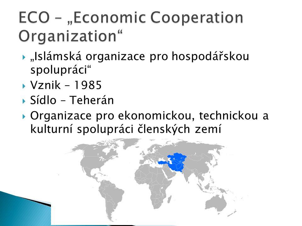 "ECO – ""Economic Cooperation Organization"