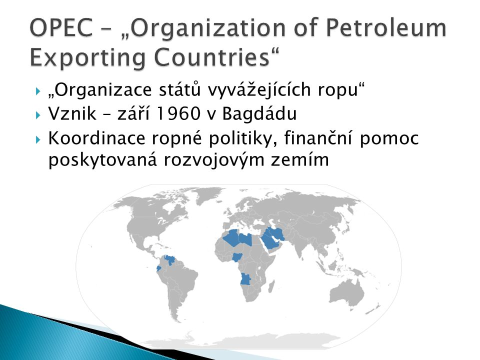"OPEC – ""Organization of Petroleum Exporting Countries"