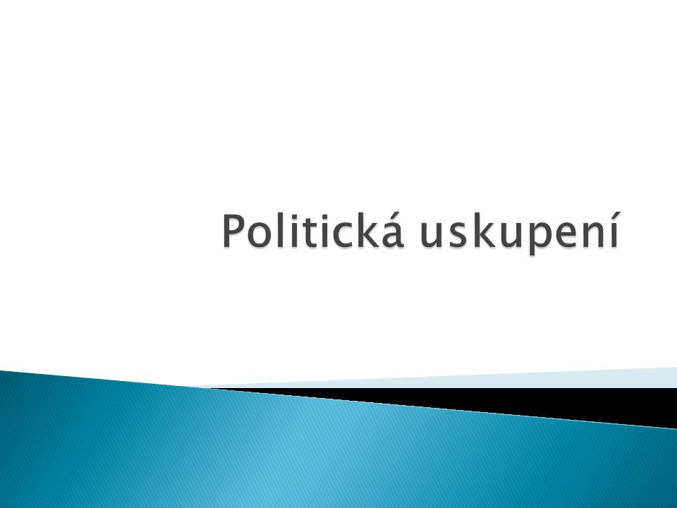 Politická uskupení