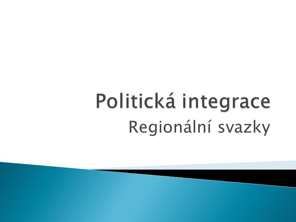 Politická integrace Regionální svazky