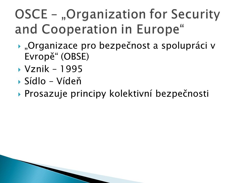 """OSCE – """"Organization for Security and Cooperation in Europe"""
