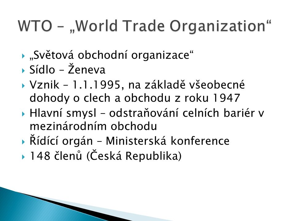 "WTO – ""World Trade Organization"
