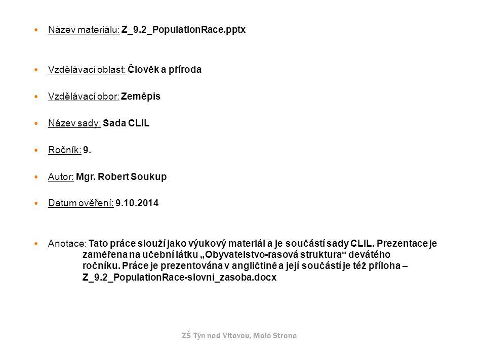 Název materiálu: Z_9.2_PopulationRace.pptx
