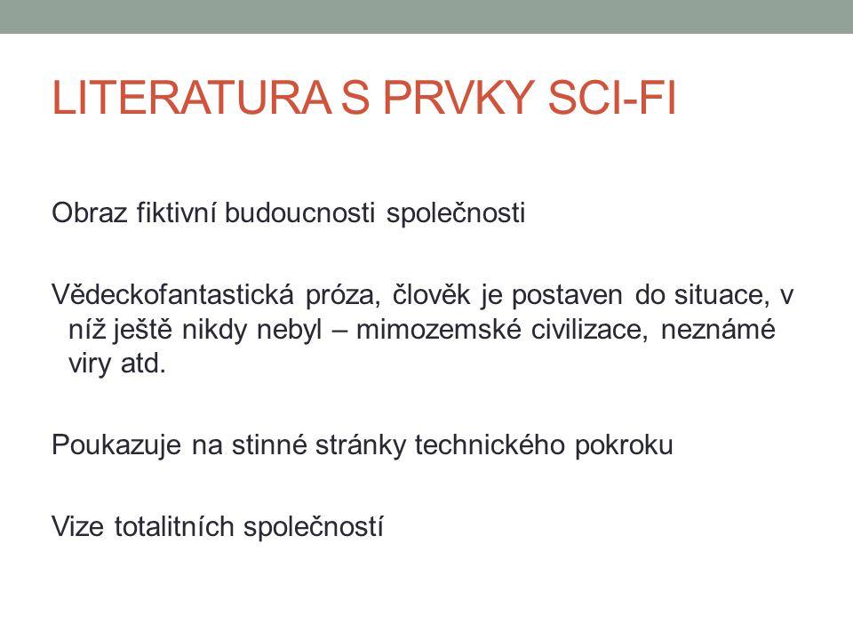 LITERATURA S PRVKY SCI-FI