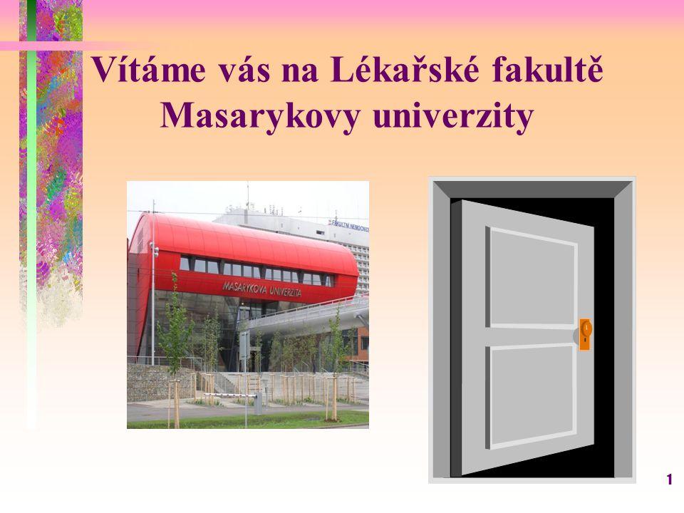 Vítáme vás na Lékařské fakultě Masarykovy univerzity