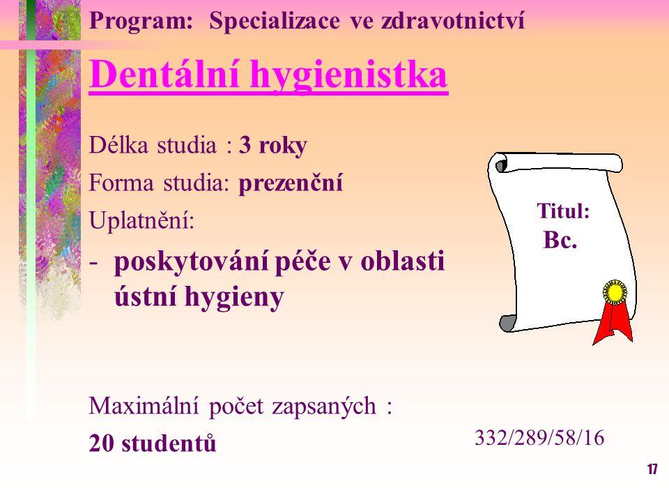 Dentální hygienistka poskytování péče v oblasti ústní hygieny