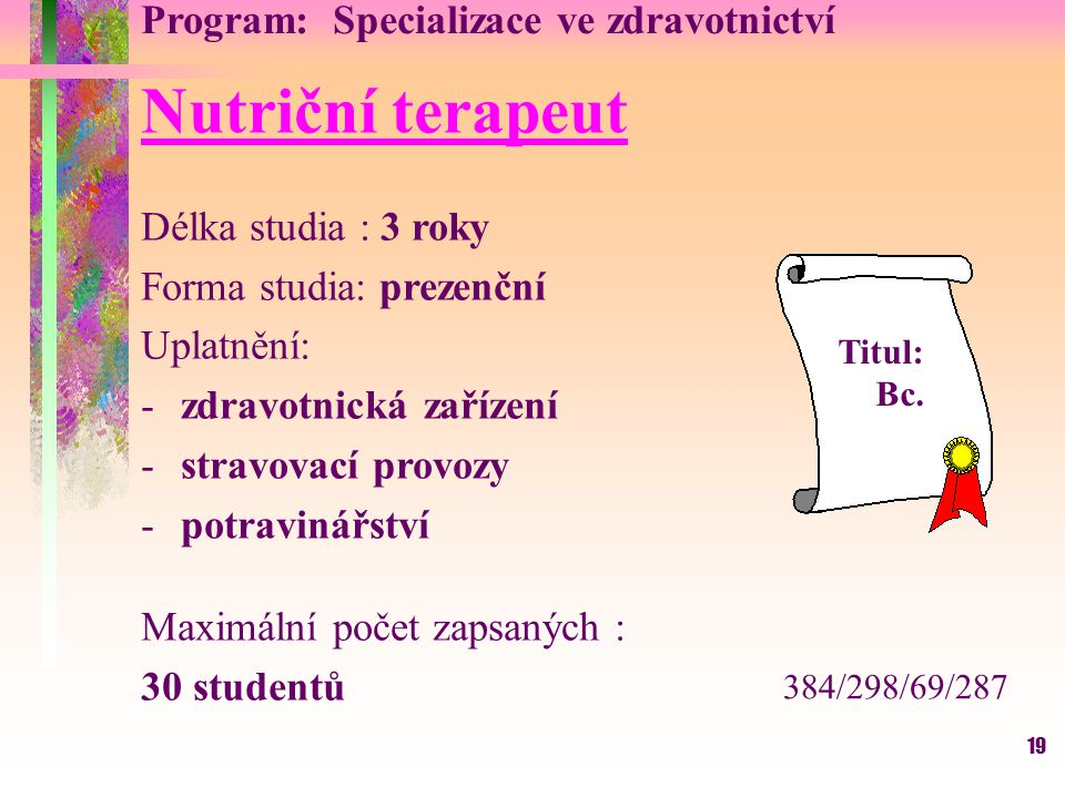 Nutriční terapeut Program: Specializace ve zdravotnictví
