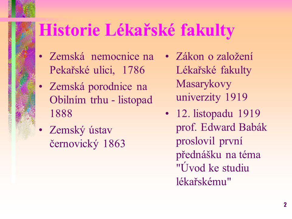 Historie Lékařské fakulty
