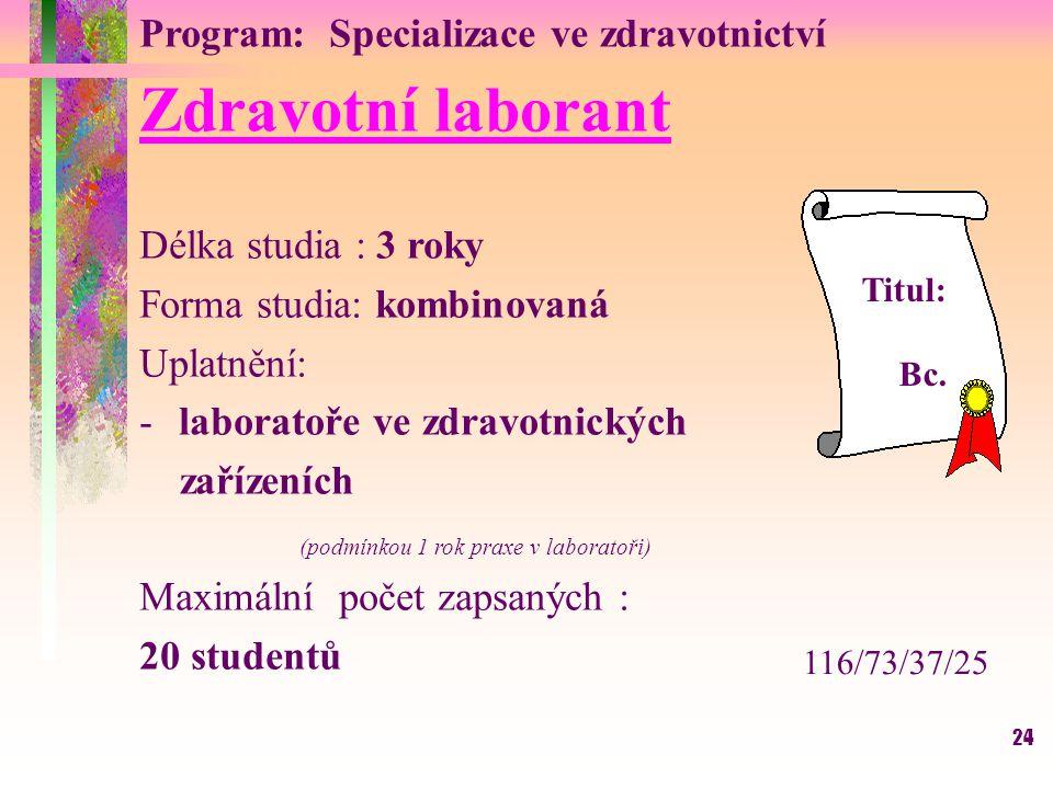 Program: Specializace ve zdravotnictví