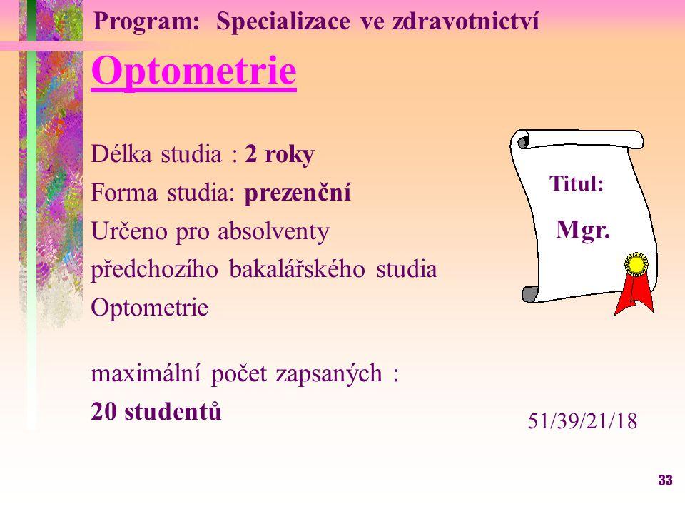 Optometrie Program: Specializace ve zdravotnictví