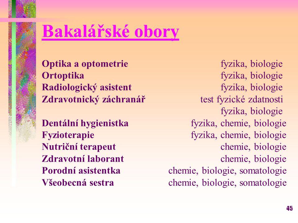 Bakalářské obory Optika a optometrie fyzika, biologie