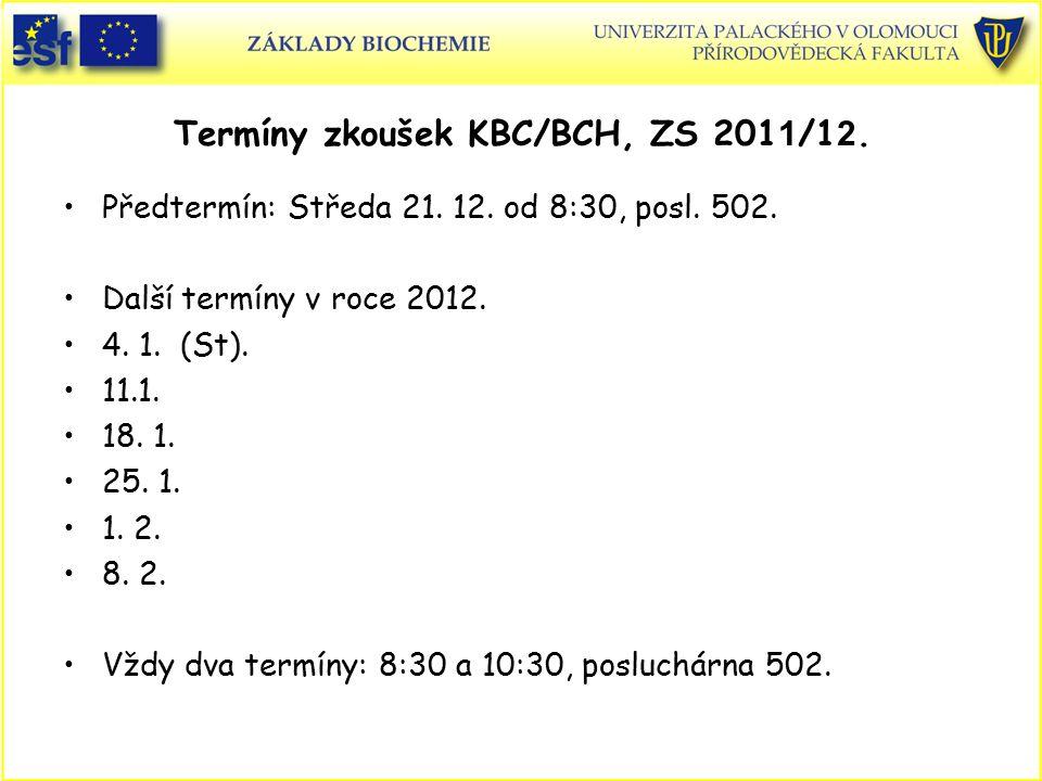Termíny zkoušek KBC/BCH, ZS 2011/12.