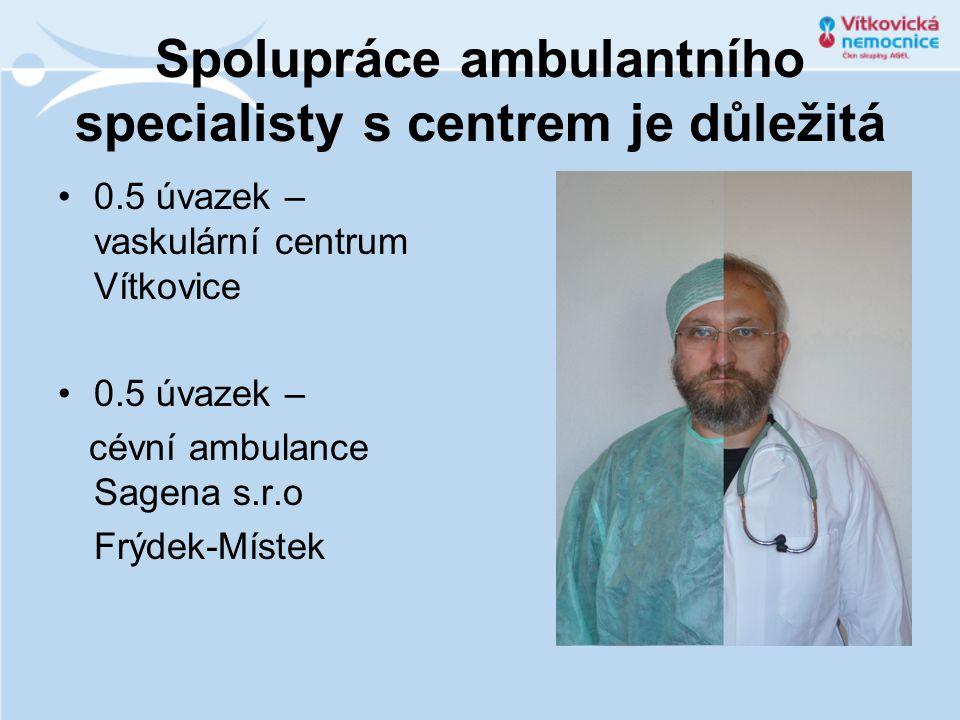 Spolupráce ambulantního specialisty s centrem je důležitá
