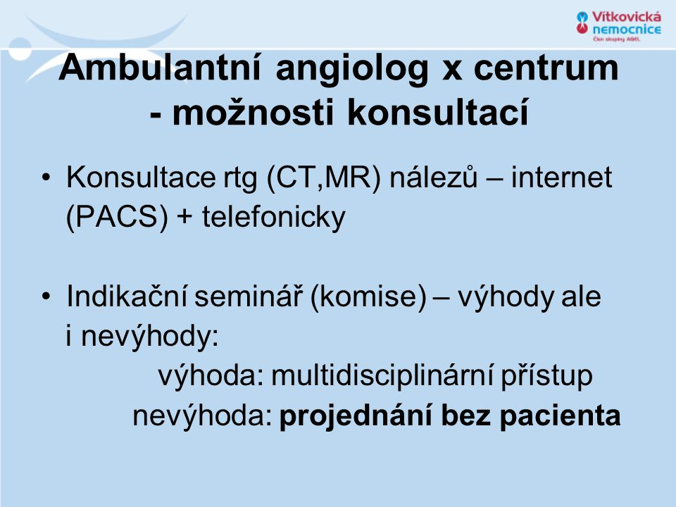 Ambulantní angiolog x centrum - možnosti konsultací