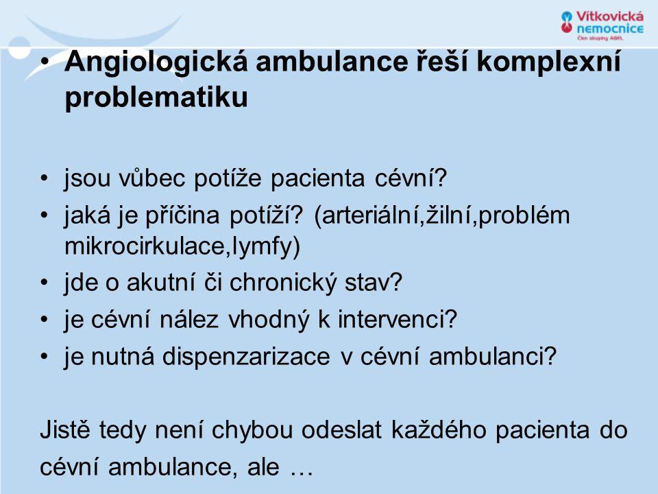 Angiologická ambulance řeší komplexní problematiku