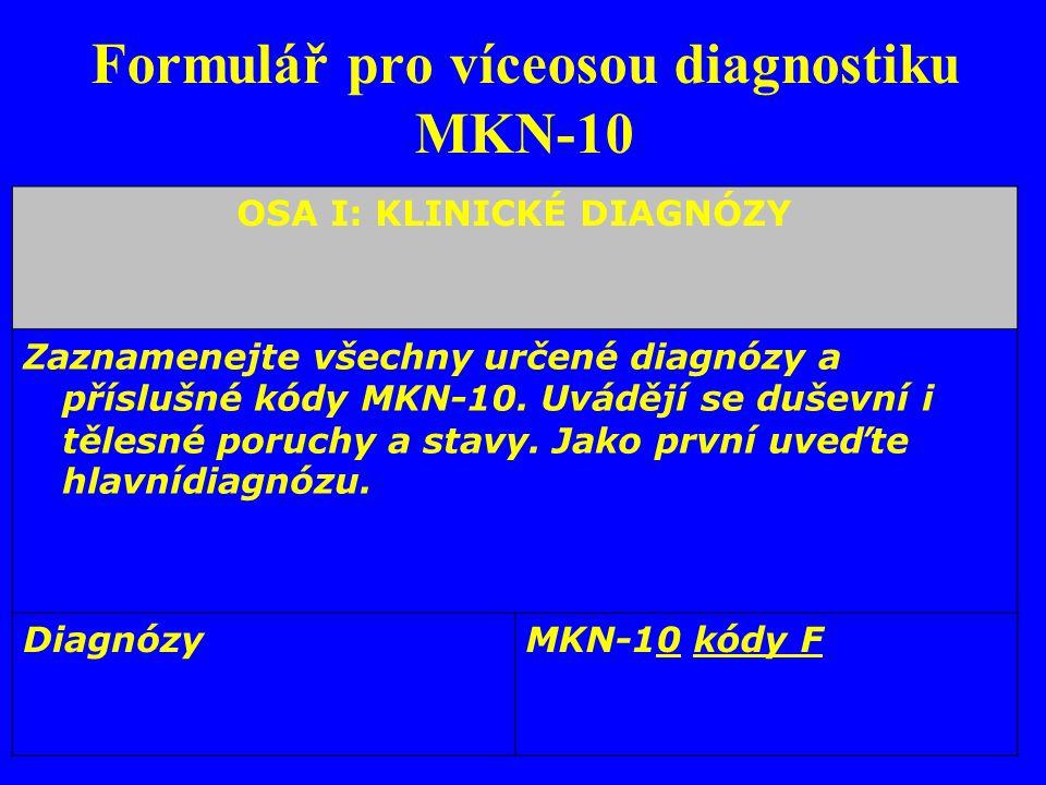 Formulář pro víceosou diagnostiku MKN-10