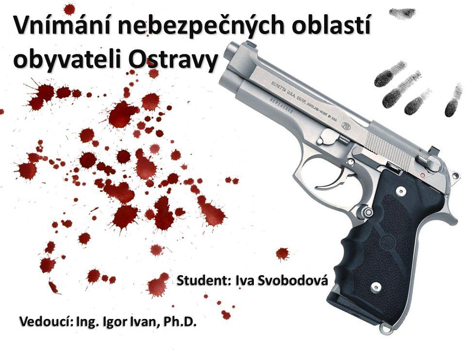 Vnímání nebezpečných oblastí obyvateli Ostravy