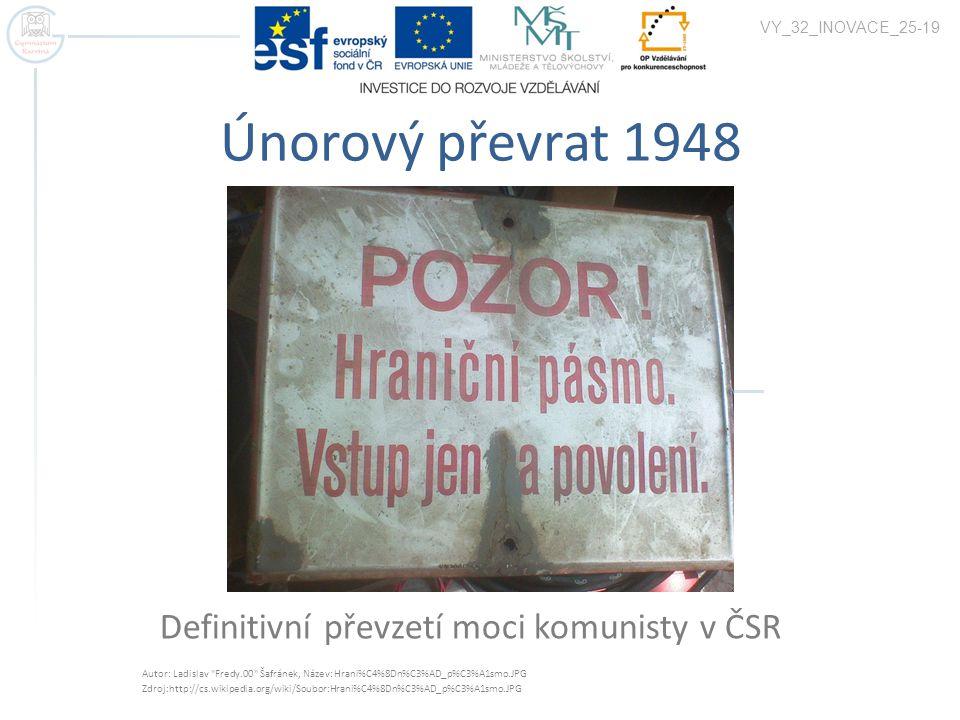 Definitivní převzetí moci komunisty v ČSR