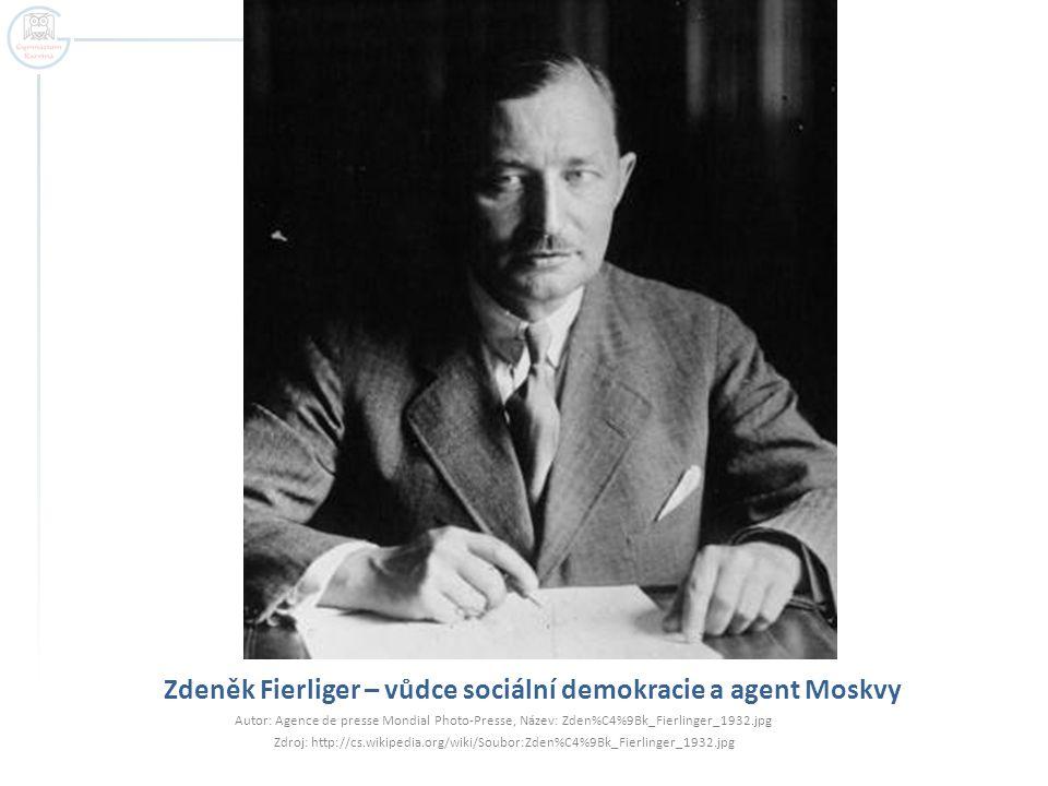 Zdeněk Fierliger – vůdce sociální demokracie a agent Moskvy