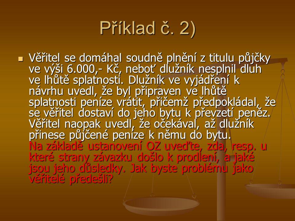 Příklad č. 2)