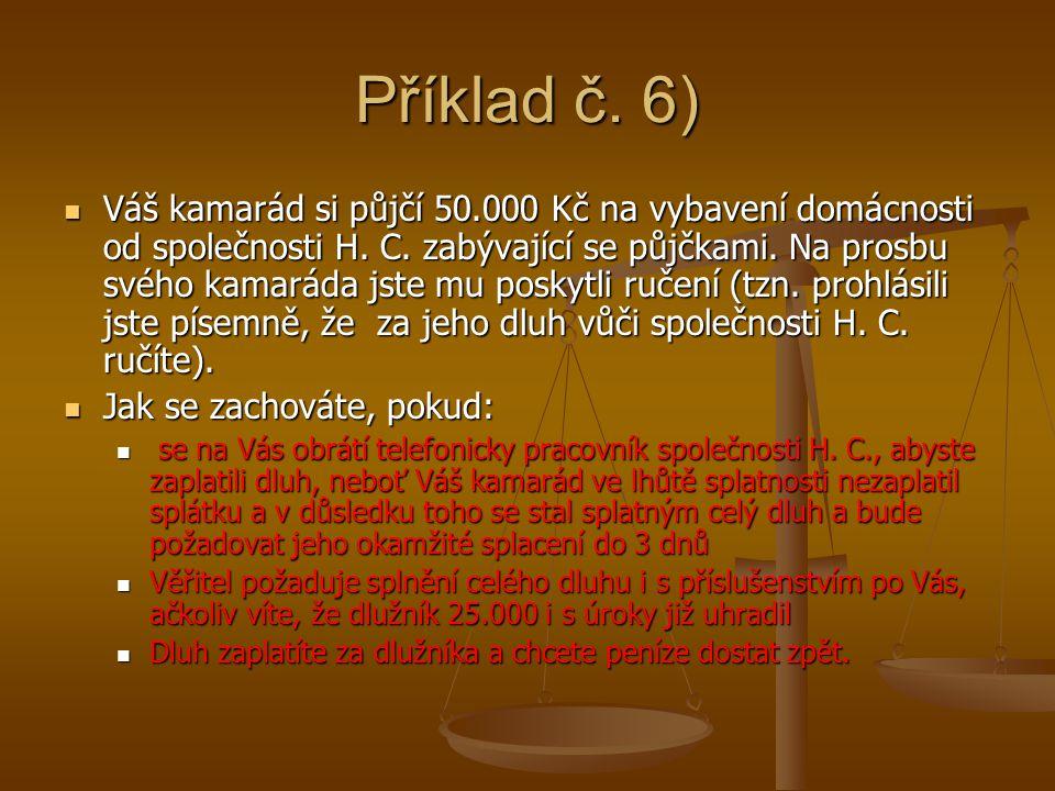 Příklad č. 6)