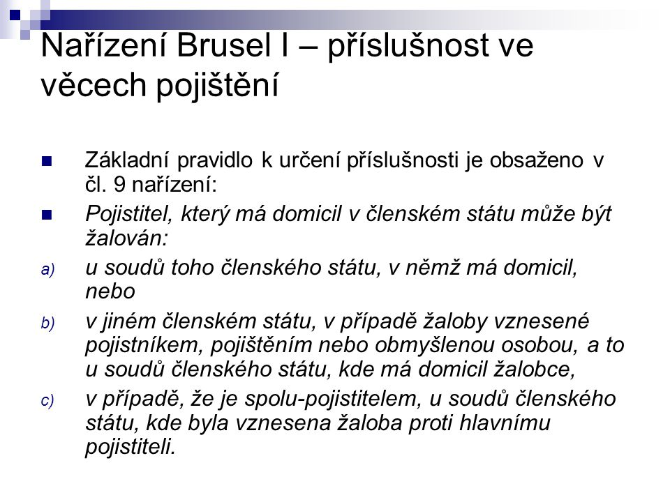 Nařízení Brusel I – příslušnost ve věcech pojištění