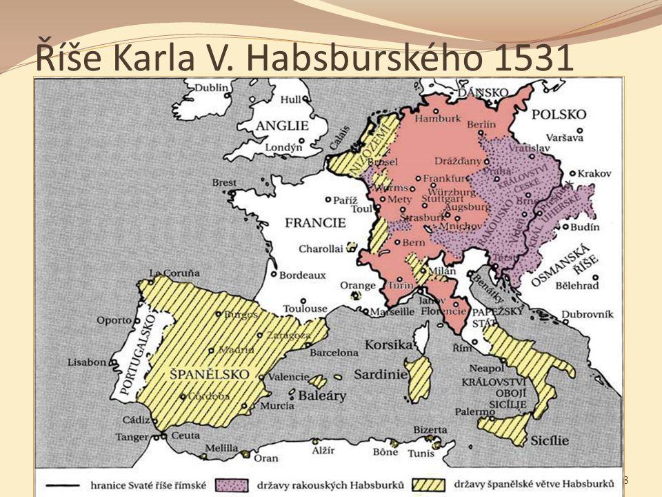 Říše Karla V. Habsburského 1531