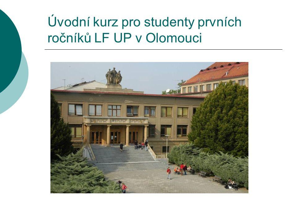 Úvodní kurz pro studenty prvních ročníků LF UP v Olomouci