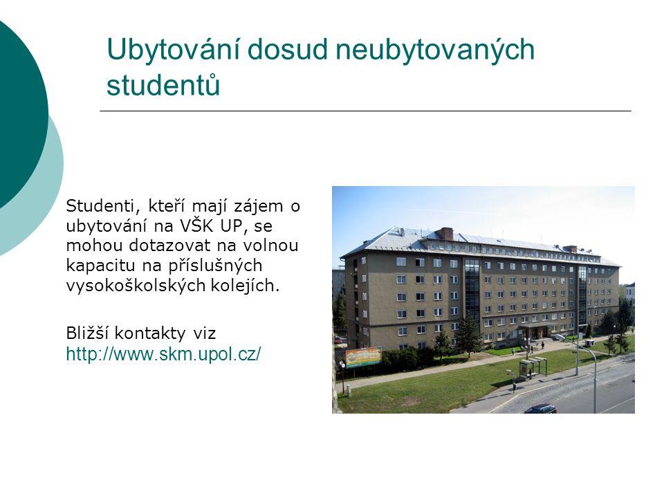 Ubytování dosud neubytovaných studentů