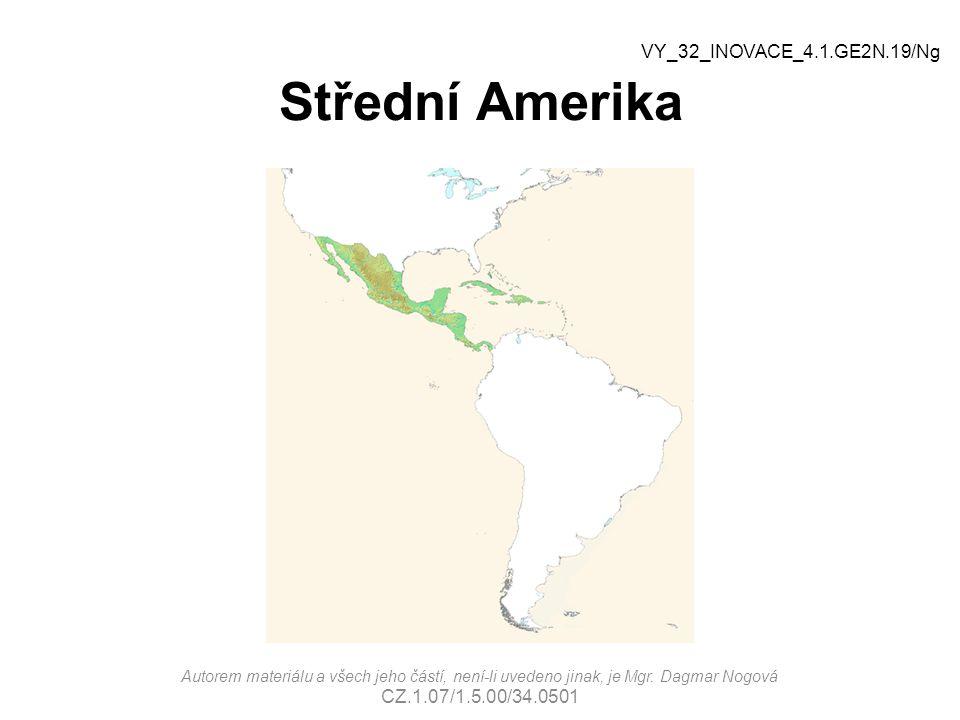 Střední Amerika VY_32_INOVACE_4.1.GE2N.19/Ng