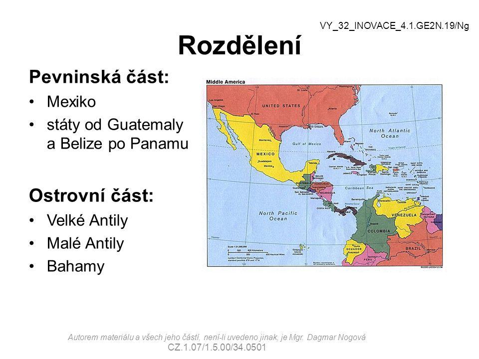 Rozdělení Pevninská část: Ostrovní část: Mexiko
