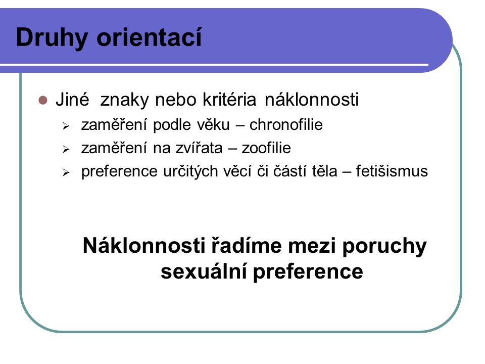 Náklonnosti řadíme mezi poruchy sexuální preference