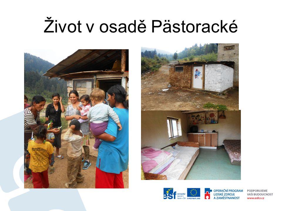 Život v osadě Pästoracké