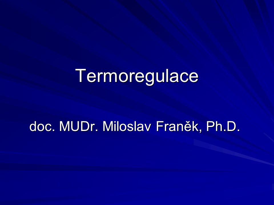 doc. MUDr. Miloslav Franěk, Ph.D.