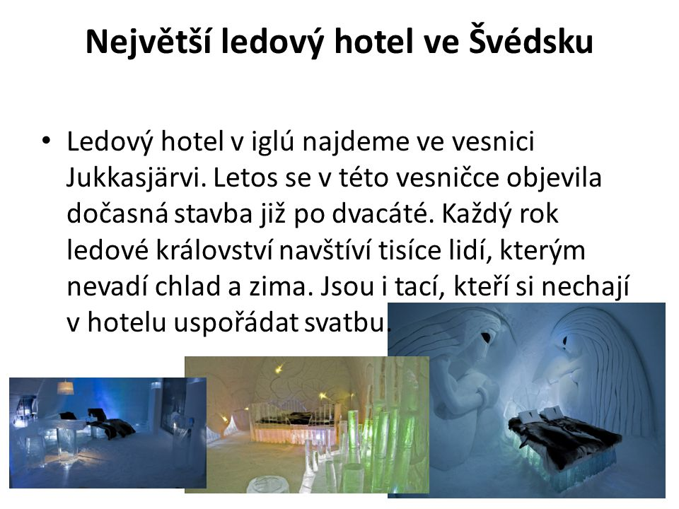 Největší ledový hotel ve Švédsku