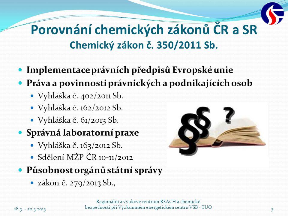 Porovnání chemických zákonů ČR a SR Chemický zákon č. 350/2011 Sb.