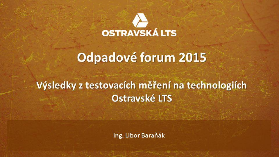 Výsledky z testovacích měření na technologiích Ostravské LTS