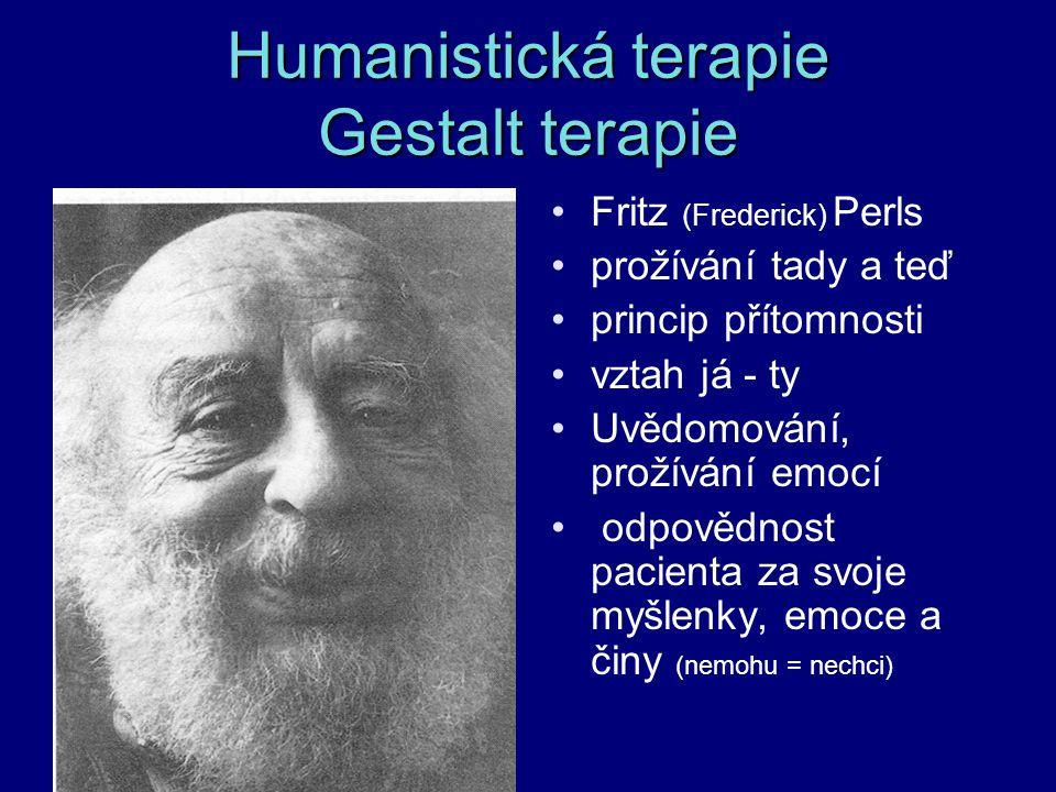 Humanistická terapie Gestalt terapie