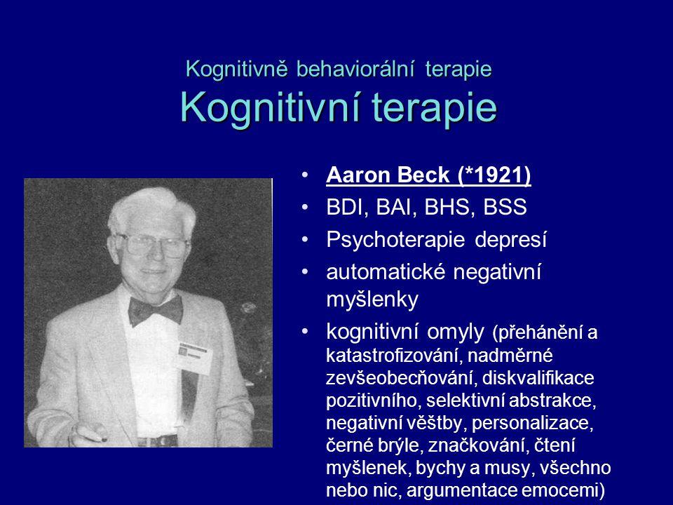 Kognitivně behaviorální terapie Kognitivní terapie