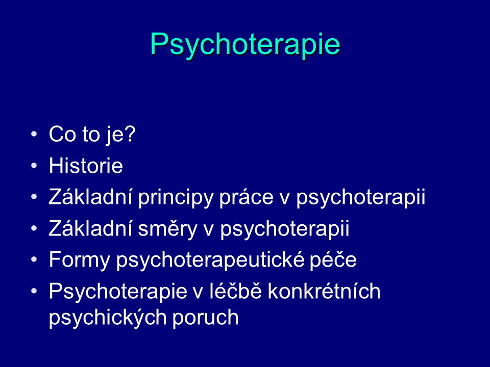 Psychoterapie Co to je Historie